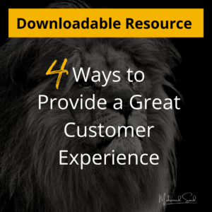 4 Ways to Create a Great Customer Experience