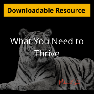 What You Need To Thrive