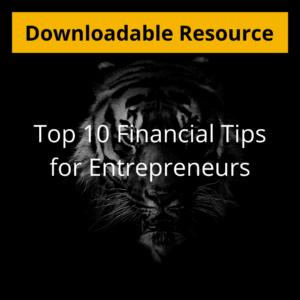 Top 10 Financial Tips for Entrepreneurs